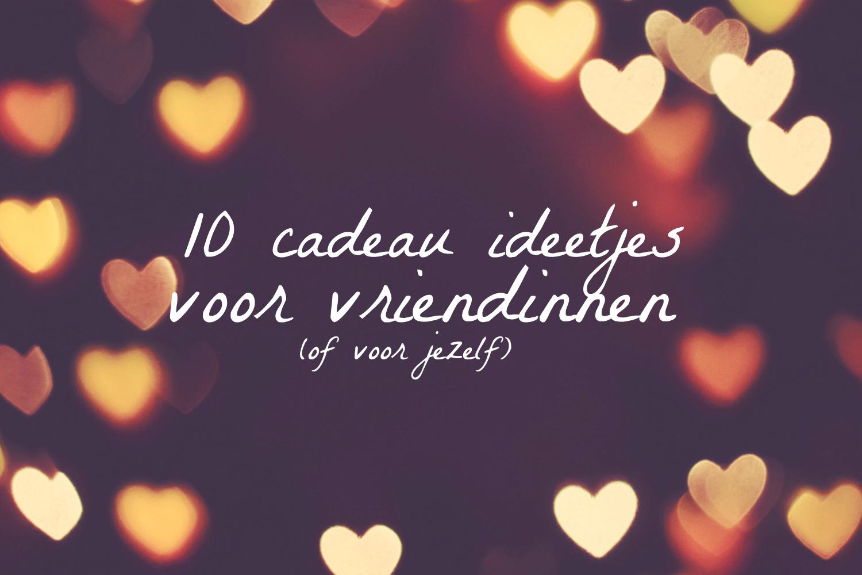 Zeer 10 cadeau ideetjes voor vriendinnen (of jezelf) - ElfiSelfie ID73